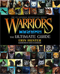 Warriors: The Ultimate Guide (Warriors Field Guide) Hardcover – Unabridged, November 5, 2013