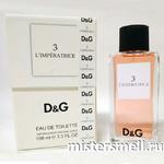 Тестер высокого качества Dolce&Gabbana №3 L`imperatrice
